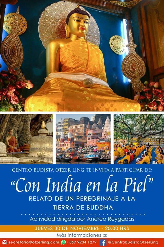 «Con India en la Piel» Relato de un Peregrinaje a la tierra de Buda