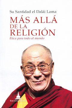 Más Allá de la Religión: Ética para el Mundo