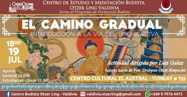Camino Gradual: Introduccion a la Via del Bodhisattva