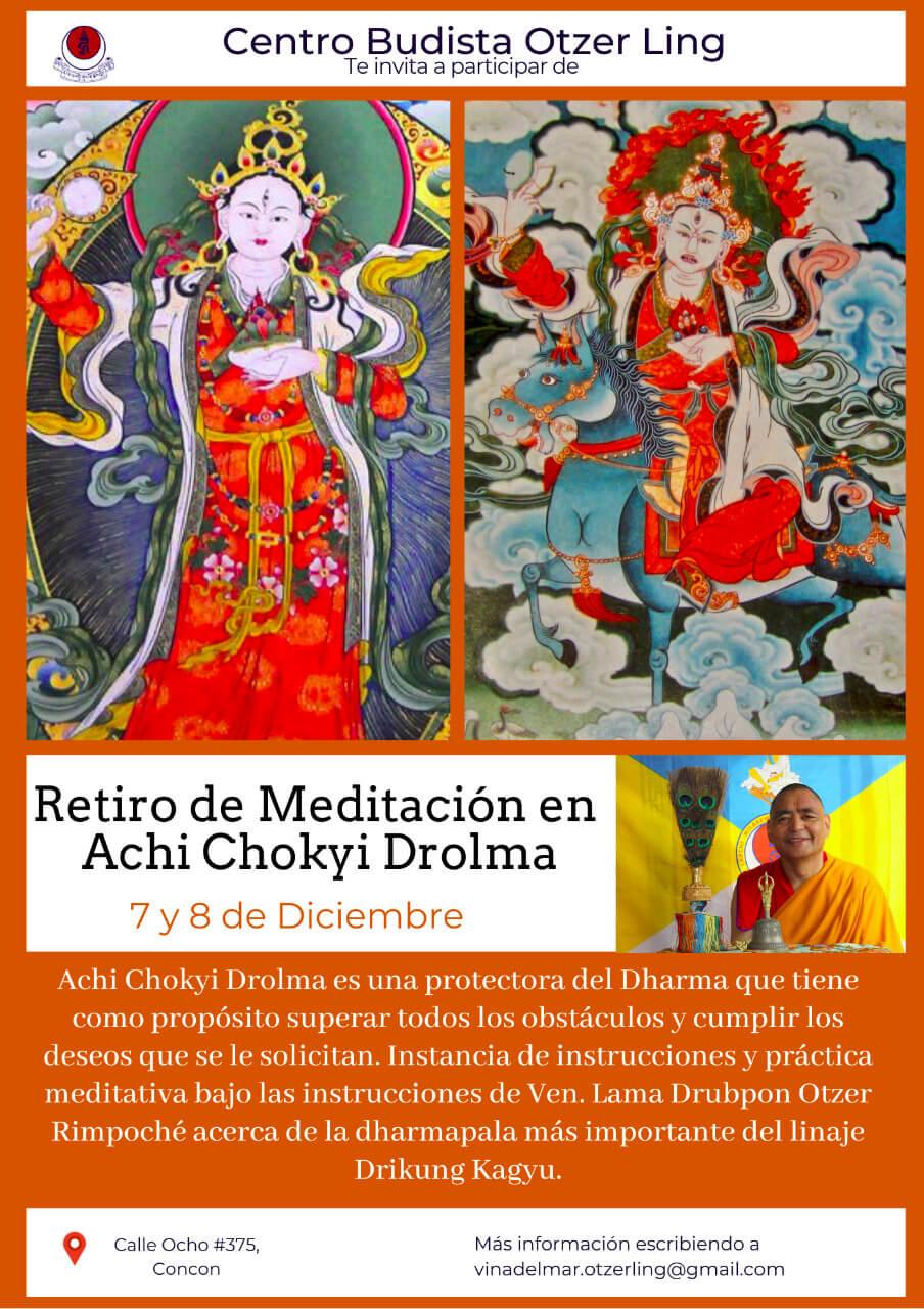 Retiro de Meditación en Achi Chokyi Drolma