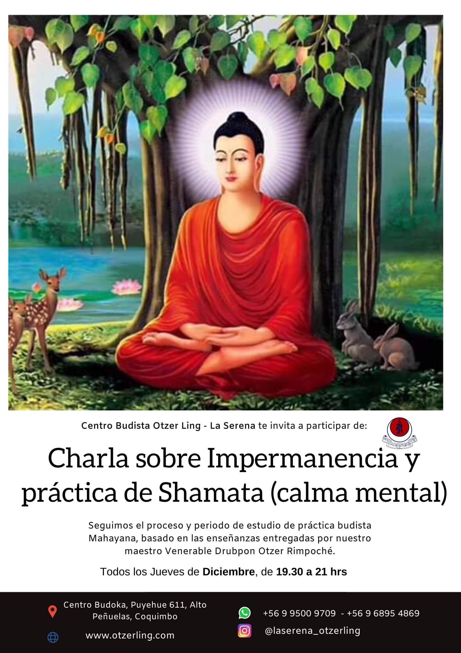 Charla sobre Impermanencia y práctica de Shamata (calma mental)